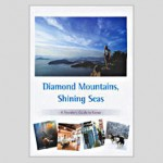 Diamond Mountains Shining Seas